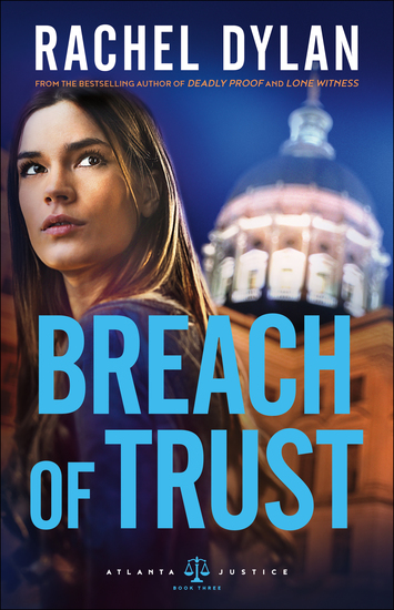 Breach of Trust (Atlanta Justice Book #3) - cover