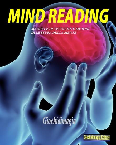 Mind Reading - Manuale di tecniche e metodi per leggere la mente - cover