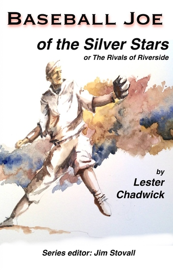Baseball Joe of the Silver Stars - The Rivals of Riverside - cover