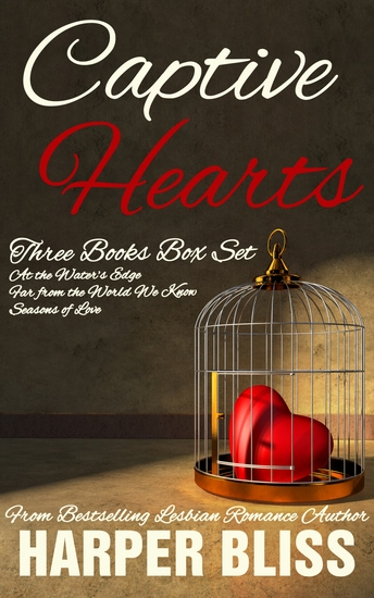 Captive Hearts - Three Lesbian Romance Novels - cover