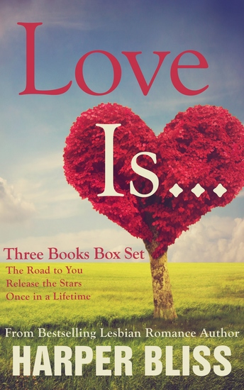 Love Is… - Three Lesbian Romance Novels - cover