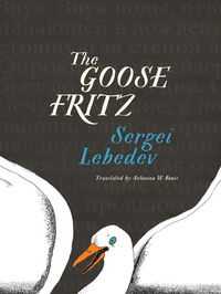 Read online The Goose Fritz by Sergei Lebedev