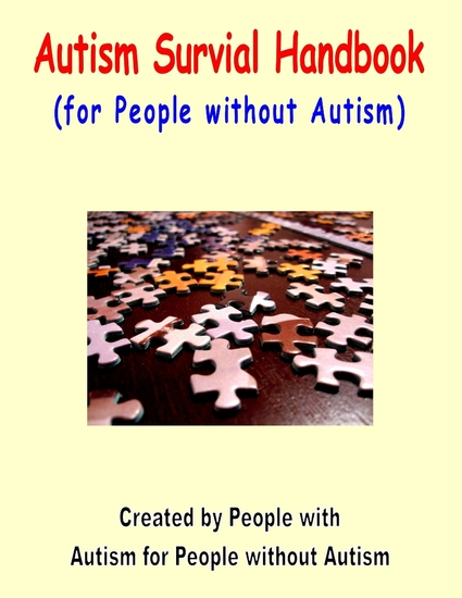 Autism Survival Handbook: (For People Without Autism) - cover
