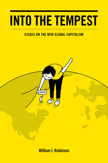Into the Tempest - Essays on the New Global Capitalism - cover