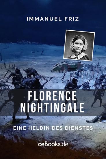 Florence Nightingale - Eine Heldin des Dienstes - cover