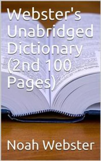 Webster's Unabridged Dictionary (2nd 100 Pages) - cover