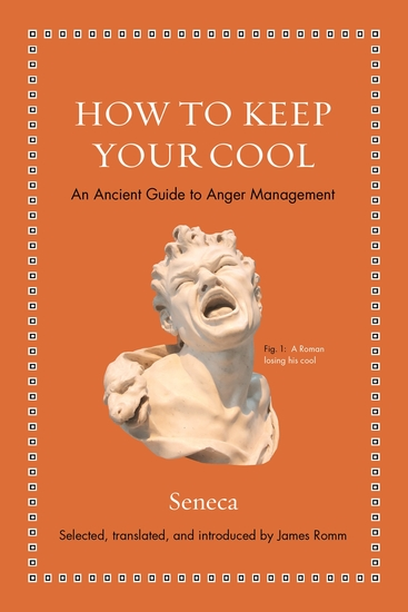 How to Keep Your Cool - An Ancient Guide to Anger Management - cover