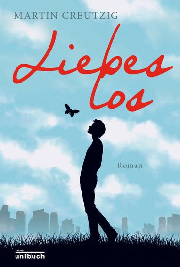 Liebeslos - Roman - cover