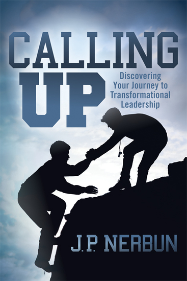 Calling Up - Discovering Your Journey to Transformational Coaching - cover