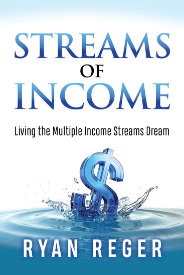 Streams of Income - Living the Multiple Income Streams Dream - cover