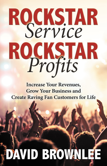 Rockstar Service Rockstar Profits - Increase Your Revenues Grow Your Business and Create Raving Fan Customers for Life - cover