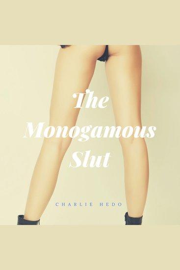 The Monogamous Slut - cover