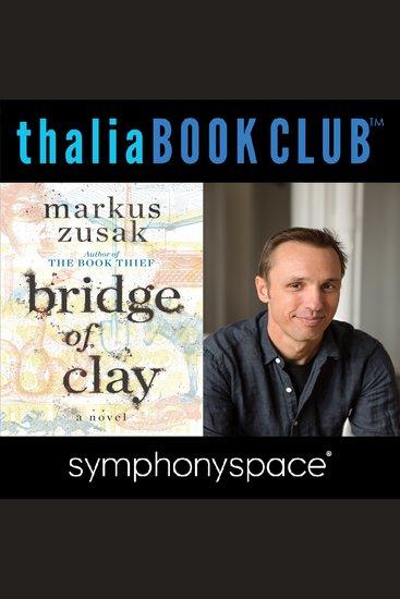 Thalia Book Club: Markus Zusak Bridge of Clay - cover