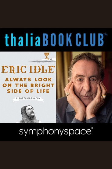 Thalia Book Club: Eric Idle Always Look on the Bright Side of Life - cover