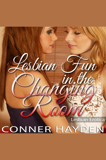 Lesbian Fun in the Changing Room - Lesbian Erotica - cover