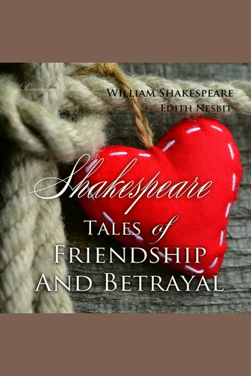 Shakespeare Tales of Friendship and Betrayal - cover