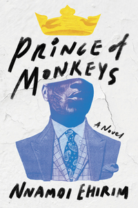 Prince of Monkeys - A Novel