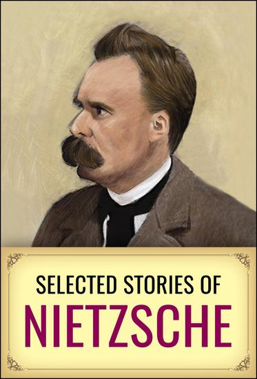 Selected Short Stories of Nietzsche - cover