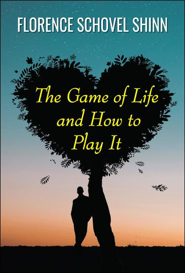The Game of Life and How to Play It - cover