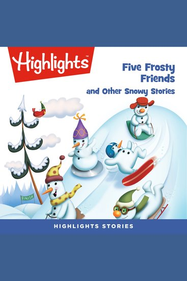 Five Frosty Friends and Other Snowy Stories - cover