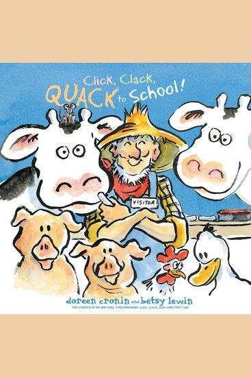 Click Clack Quack to School! - cover