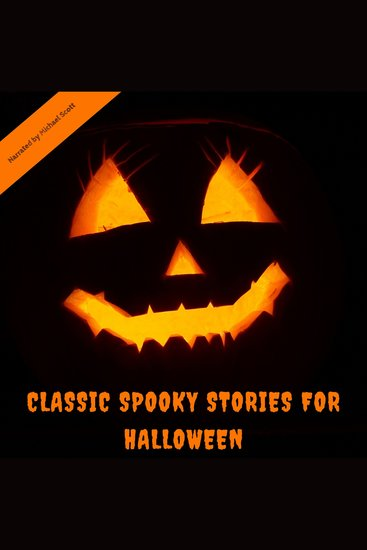 Classic Spooky Stories For Halloween - cover