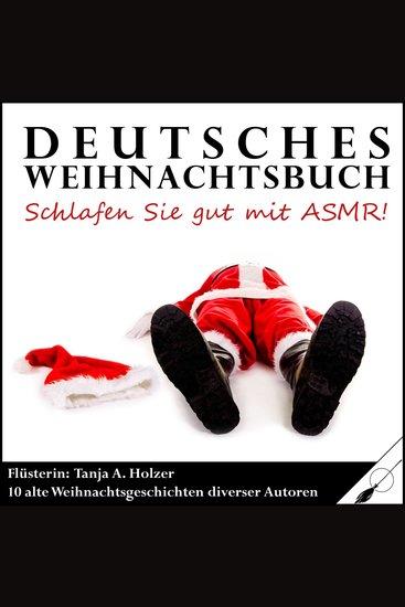Deutsches Weihnachtsbuch - Schlafen Sie gut mit ASMR! - cover