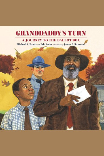 Granddaddy's Turn - A Journey to the Ballot Box - cover