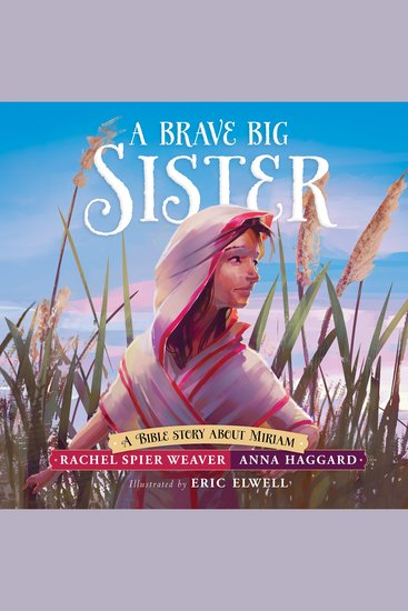 Brave Big Sister A - A Bible Story About Miriam - cover