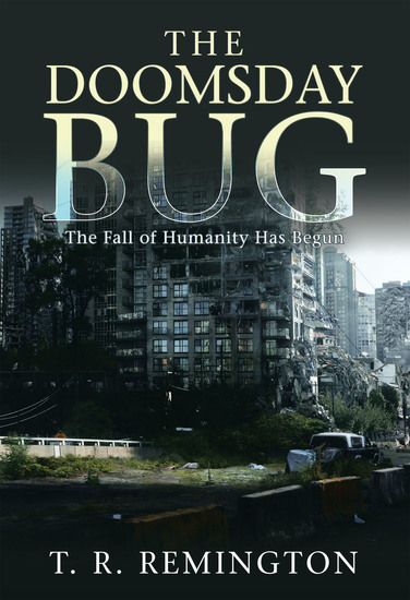 The Doomsday Bug - The Fall of Humanity Has Begun - cover