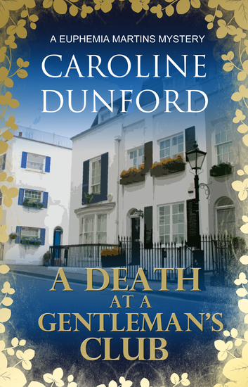 A Death at a Gentleman's Club - A Euphemia Martins Mystery - cover