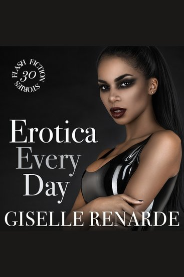Erotica Every Day - 30 Flash Fiction Stories - cover