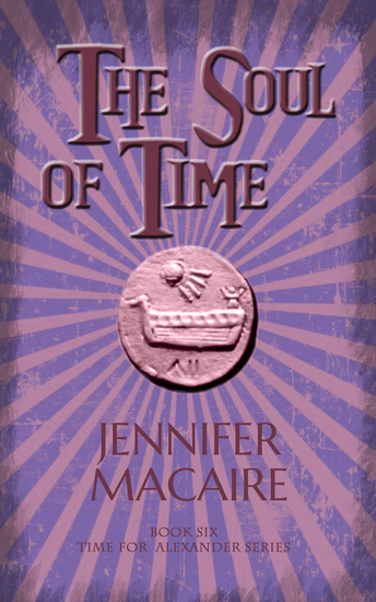 The Soul of Time - The Time for Alexander Series Book 6 - cover