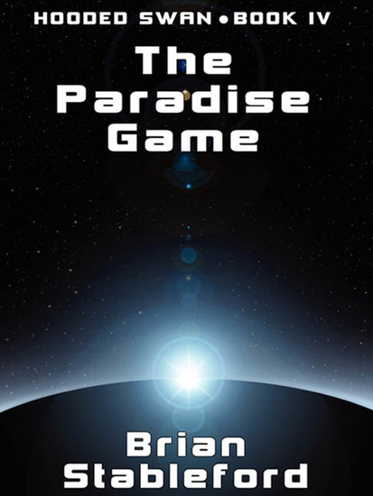 The Paradise Game - Hooded Swan Book 4 - cover