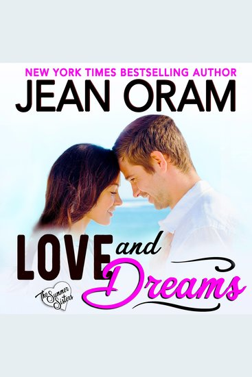 Love and Dreams - A Billionaire Tycoon Sweet Contemporary Romance - cover