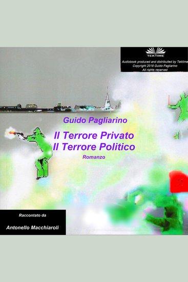 Il Terrore Privato Il Terrore Politico - Romanzo - cover