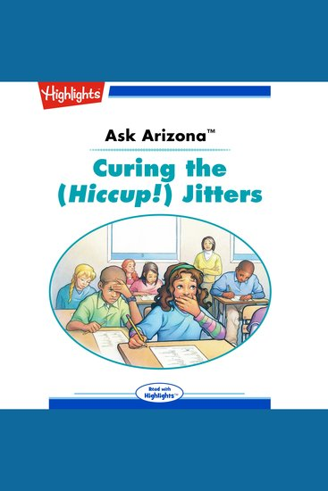 Ask Arizona: Curing the (Hiccup!) Jitters - Read with Highlights - cover