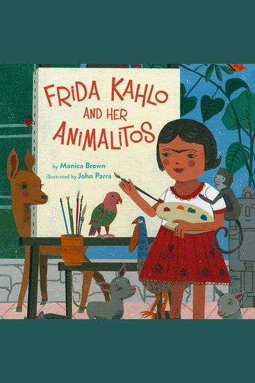 Frida Kahlo and Her Animalitos - cover