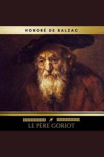La Comédie Humaine: Le Père Goriot - cover