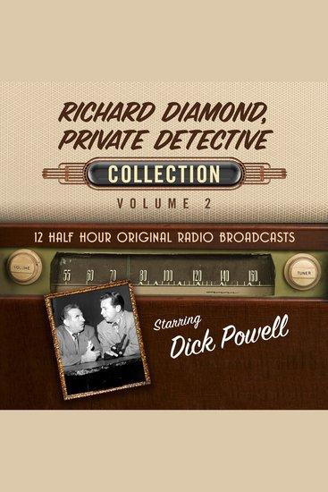 Richard Diamond Private Detective Collection Volume 2 - cover