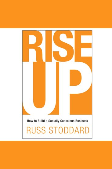 Rise Up - How to Build a Socially Conscious Business - cover