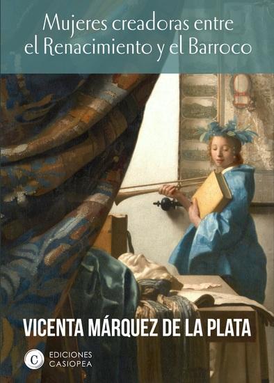 Mujeres creadoras entre el Renacimiento y el Barroco - cover