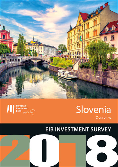 EIB Investment Survey 2018 - Slovenia overview - cover