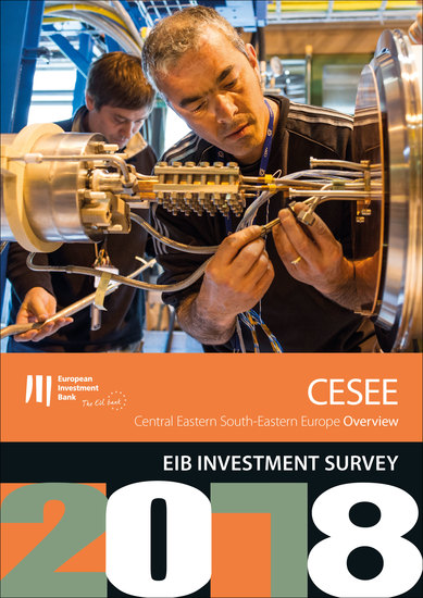 EIB Investment Survey 2018 - Central Eastern South-Eastern Europe overview - cover