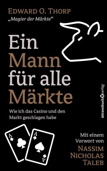 Ein Mann für alle Märkte - Wie ich das Casino und den Markt geschlagen habe - cover