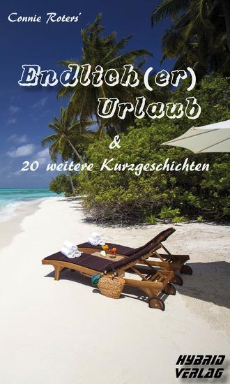 Endlich(er) Urlaub - &20 weitere Kurzgeschichten - cover