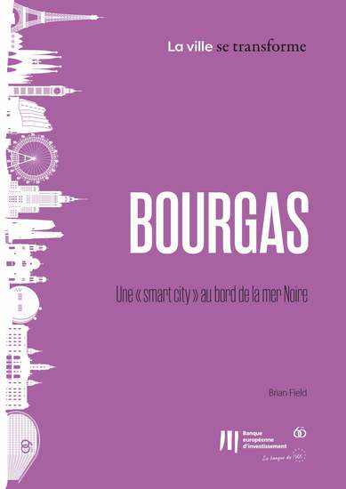 "Bourgas : Une ""smart city"" au bord de la mer Noire - cover"