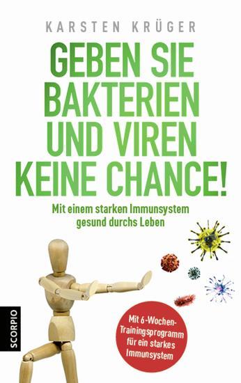 Geben Sie Bakterien und Viren keine Chance! - Mit einem starken Immunsystem gesund durchs Leben - cover