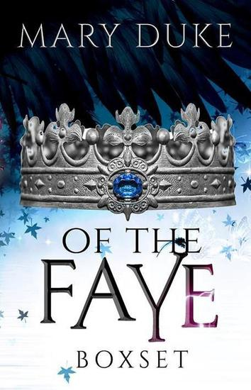 Of the Faye Series - cover