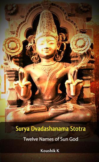 Surya Dvadashanama Stotra : Twelve Names of Sun God - cover